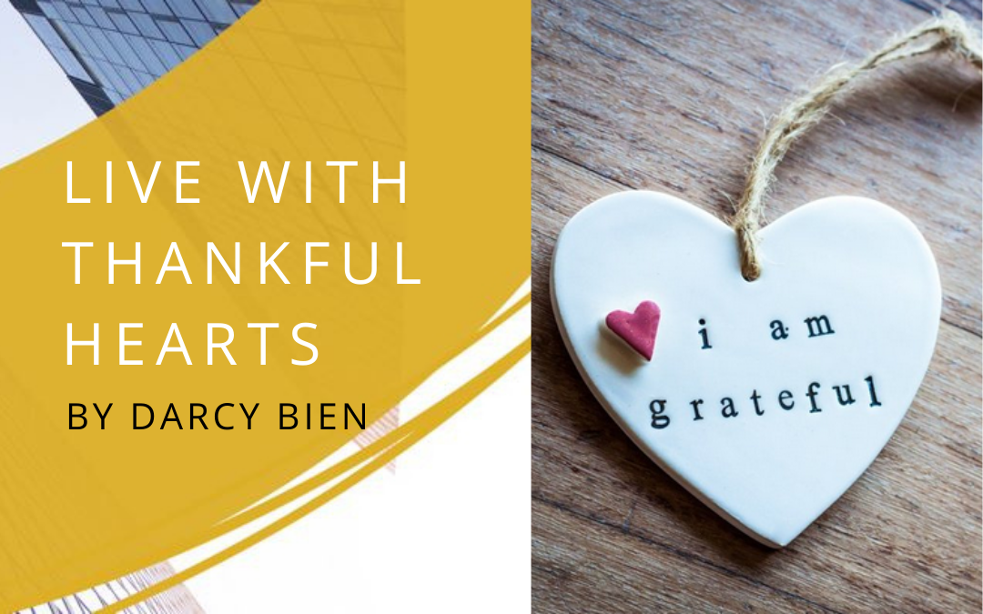 Live with Thankful Hearts